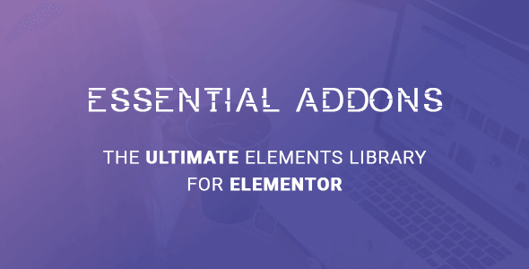 Essential Addons for Elementor 4.4.0 NULLED