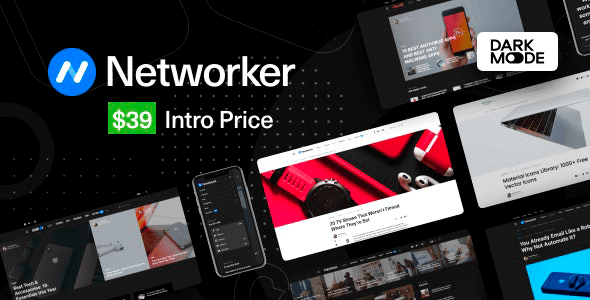 Networker 1.0.9 NULLED – Tech News WordPress Theme with Dark Mode