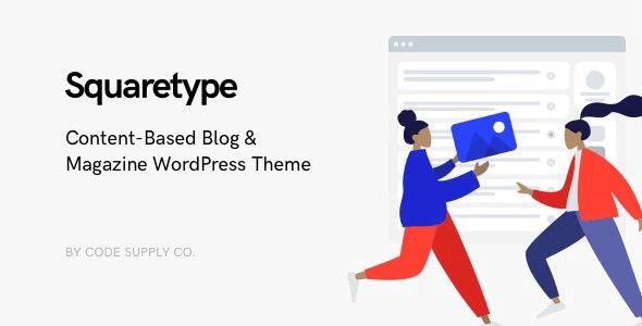 Squaretype 2.1.3 NULLED – Modern Blog WordPress Theme