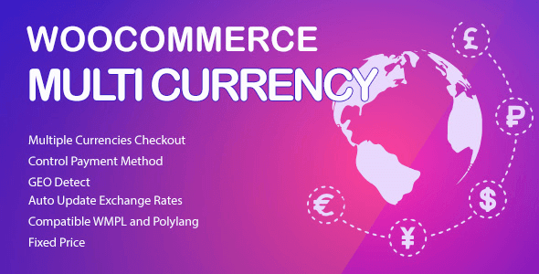 WooCommerce Multi Currency 2.1.16 – Currency Switcher