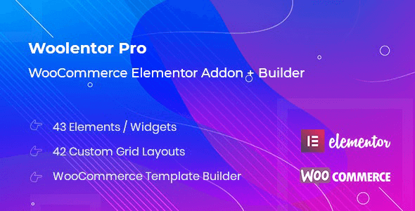 WooLentor Pro 1.6.5 NULLED – WooCommerce Page Builder Elementor Addon