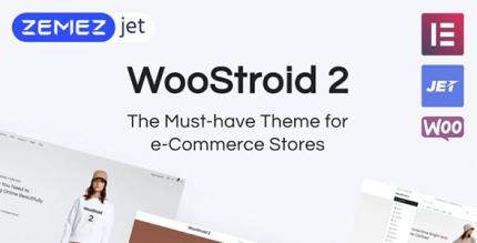 Woostroid2 1.0.9 NULLED – Multipurpose WooCommerce Elementor Theme