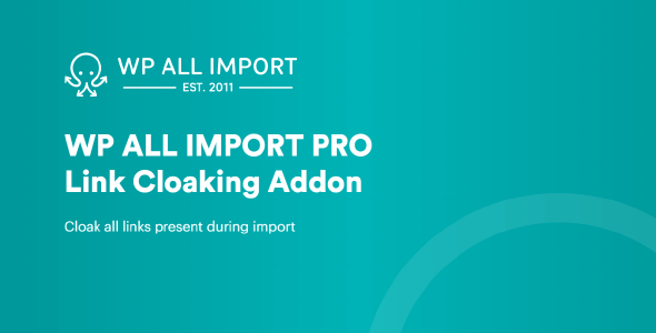WP All Import Link Cloaking Add-On 1.1.5