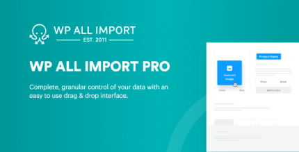 WP All Import Pro 4.6.5 + 4.6.6b1.5 – Import any XML or CSV File to WordPress