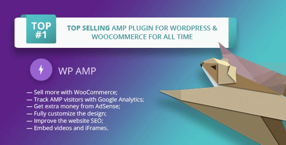 WP AMP 9.3.21 NULLED – Accelerated Mobile Pages for WordPress and WooCommerce